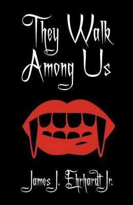 They Walk Among Us (Paperback)