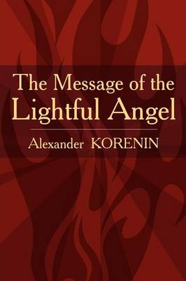 The Message of the Lightful Angel (Paperback)
