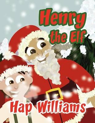 Henry the Elf (Paperback)