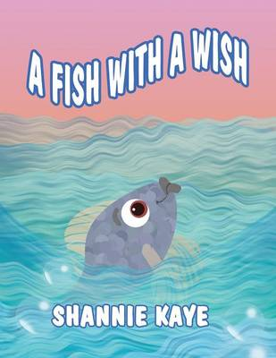 A Fish with a Wish (Paperback)