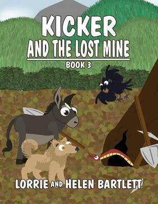 Kicker and the Lost Mine: Book III (Paperback)