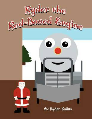 Ryder the Red-Nosed Engine (Paperback)