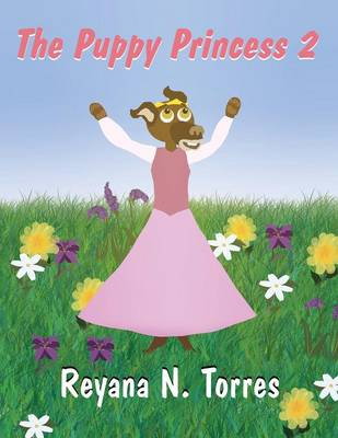 The Puppy Princess 2 (Paperback)