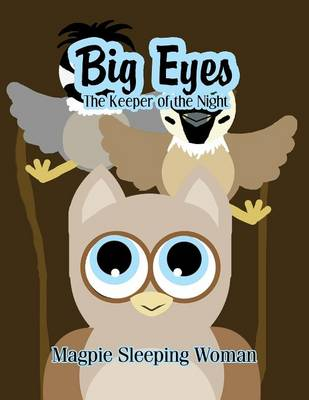 Big Eyes: The Keeper of the Night (Paperback)