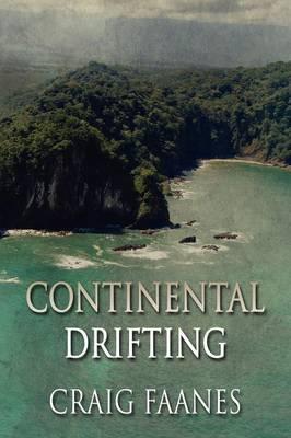 Continental Drifting (Paperback)