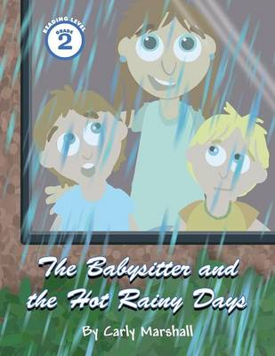 The Babysitter and the Hot Rainy Days (Paperback)