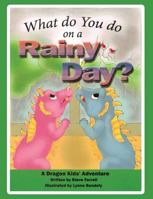 What Do You Do on a Rainy Day? (Paperback)