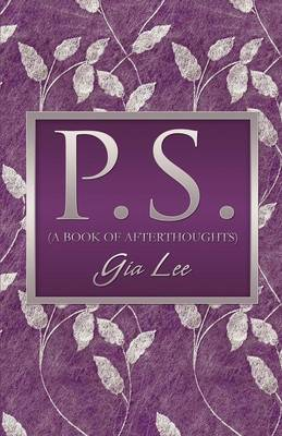 P.S. (a Book of Afterthoughts) (Paperback)