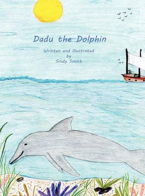 Dadu the Dolphin (Hardback)