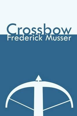 Crossbow (Paperback)