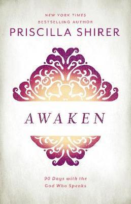Awaken: 90 Days with the God who Speaks (Hardback)
