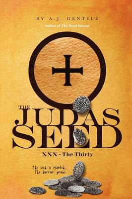 The Judas Seed: XXX - The Thirty (Paperback)
