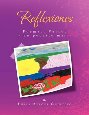 Reflexiones: Poemas y Versos (Paperback)