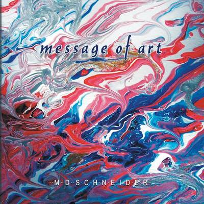 Message of Art (Paperback)