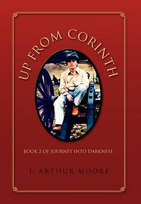 Up from Corinth: Book 2 of Journey Into Darkness (Hardback)