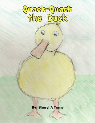 Quack Quack the Duck (Paperback)