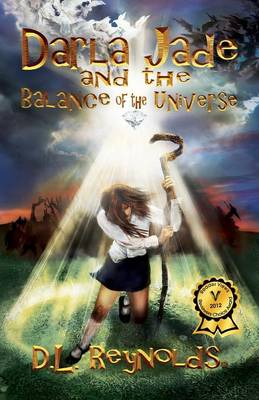 Darla Jade and the Balance of the Universe (Paperback)