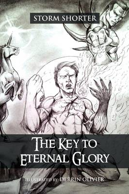 The Key to Eternal Glory (Paperback)