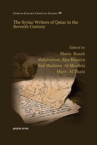 The Syriac Writers of Qatar in the Seventh Century (Paperback)