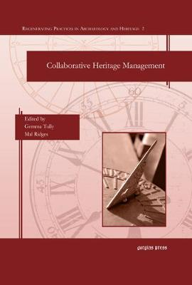 Collaborative Heritage Management (Hardback)