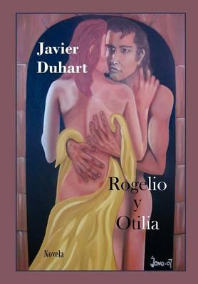 Rogelio y Otilia (Hardback)