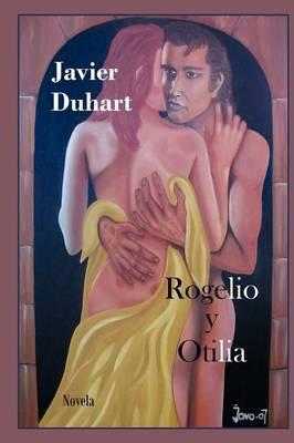 Rogelio y Otilia (Paperback)