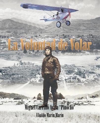 La Voluntad de Volar (Paperback)
