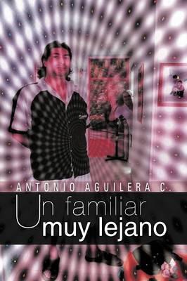 Un Familiar Muy Lejano (Paperback)