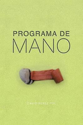 Programa de Mano (Paperback)