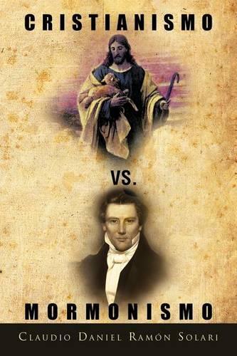 Cristianismo vs. Mormonismo (Paperback)