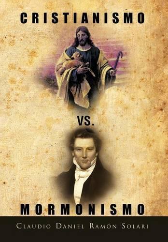 Cristianismo vs. Mormonismo (Hardback)