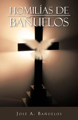 Homilias de Banuelos (Paperback)