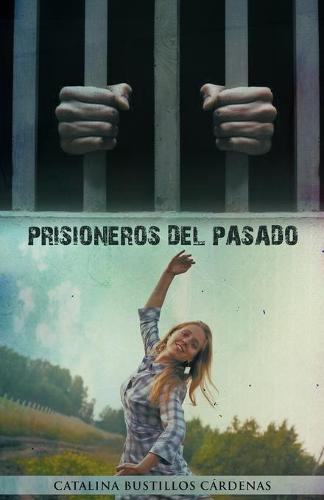 Prisioneros del Pasado (Paperback)