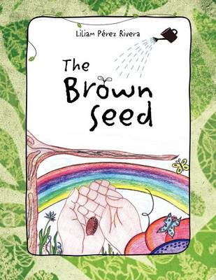 The Brown Seed (Paperback)