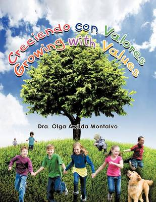 Creciendo Con Valores (Growing with Values) (Paperback)