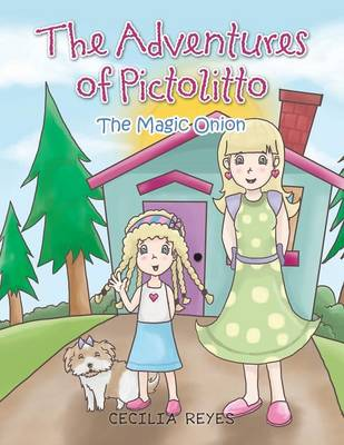 The Adventures of Pictolitto: The Magic Onion (Paperback)