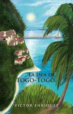 La Isla de Togo-Togo (Paperback)