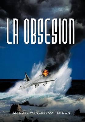 La Obsesion (Hardback)