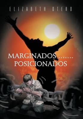Marginados...Posicionados (Hardback)