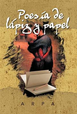 Poesia de Lapiz y Papel (Hardback)
