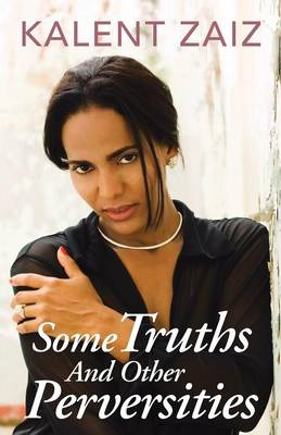 Some Truths and Other Perversities (Paperback)