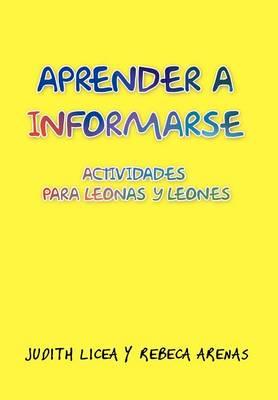 Aprender a Informarse: Actividades Para Leonas y Leones (Hardback)