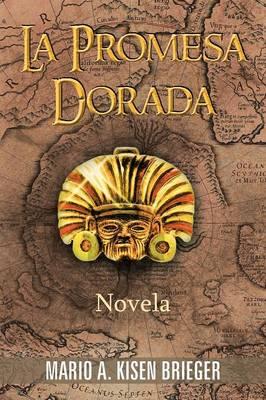 La Promesa Dorada: Novela (Paperback)