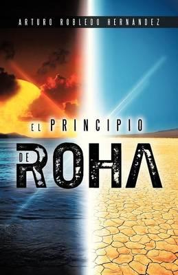 El Principio de Roha (Paperback)