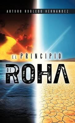 El Principio de Roha (Hardback)