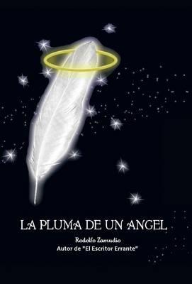 La Pluma de Un Angel (Hardback)