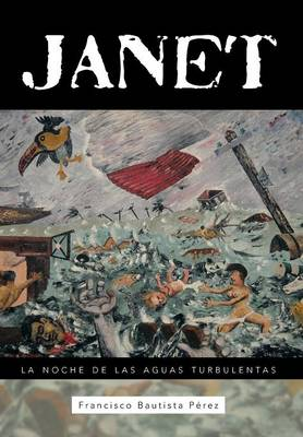 Janet: La Noche de Las Aguas Turbulentas (Hardback)