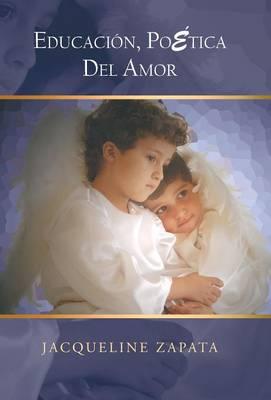 Educacion, Poetica del Amor (Hardback)