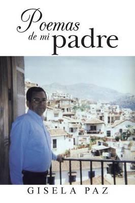 Poemas de Mi Padre (Paperback)