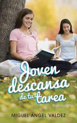 Joven Descansa de Tu Tarea (Paperback)